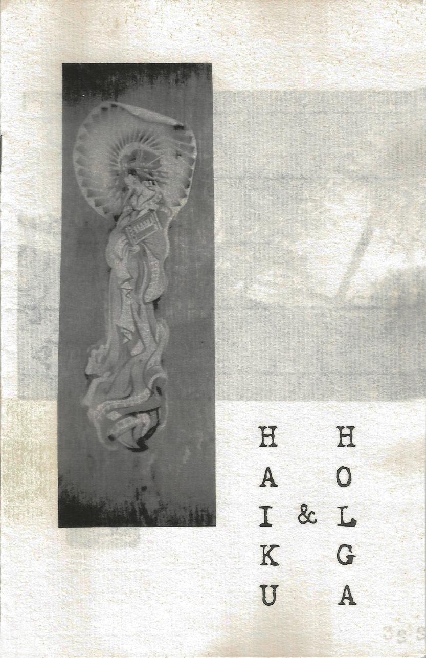 Haiku & Holga © Michelle Spadafore