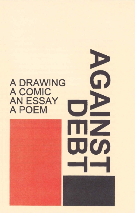 Against Debt © Burgess, Turtell, Hickey, and Mineo